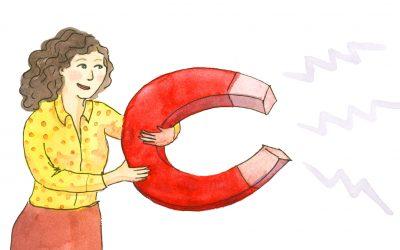 7 Clés pour développer votre pouvoir d'attraction de la clientèle